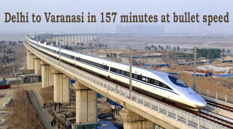 Delhi to Varanasi in 157 minutes at bullet speed bullet train